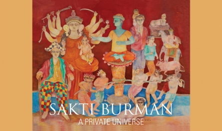 Sakti Burman | A Private Universe