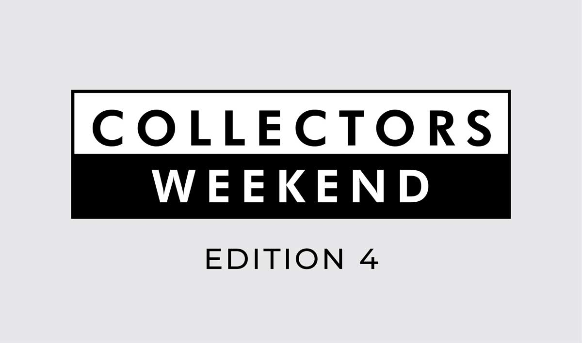 Collectors Weekend | Edition 4