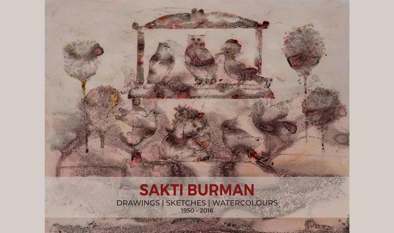 Sakti Burman: Drawings | Sketches | Watercolours: 1950 - 2016