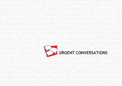 Urgent Conversations