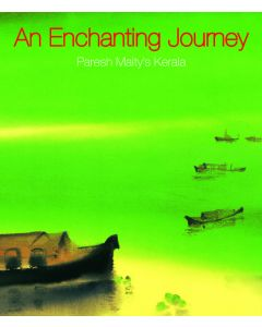 AN ENCHANTING JOURNEY : Paresh Maity's Kerala