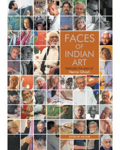 FACES OF INDIAN ART : THROUGH THE LENSE OF Nemai Ghosh