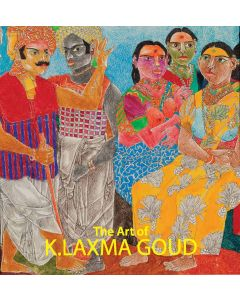 The Art of K. LAXMA GOUD