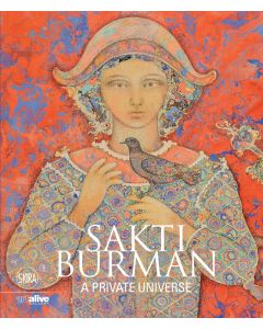 SAKTI BURMAN : A PRIVATE UNIVERSE